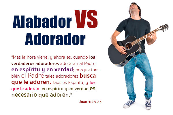 Alabador VS Adorador